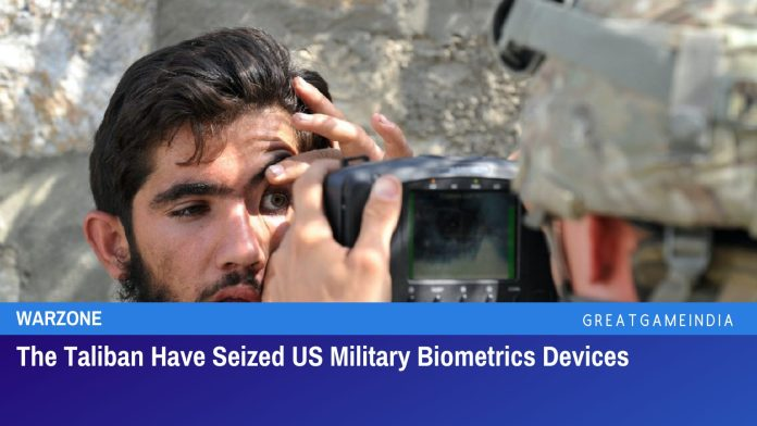 The Taliban Have Seized US Military Biometrics Devices