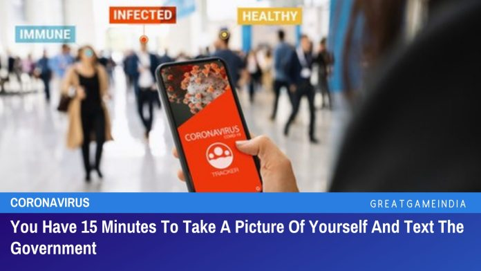 You Have 15 Minutes To Take A Picture Of Yourself And Text The Government