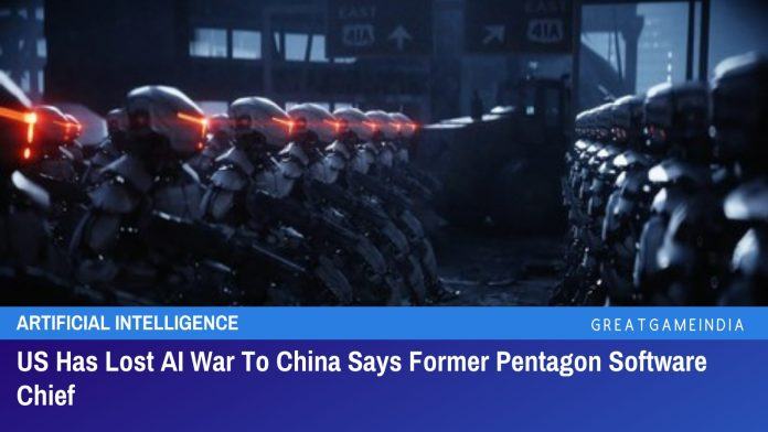 US Has Lost AI War To China Says Former Pentagon Software Chief