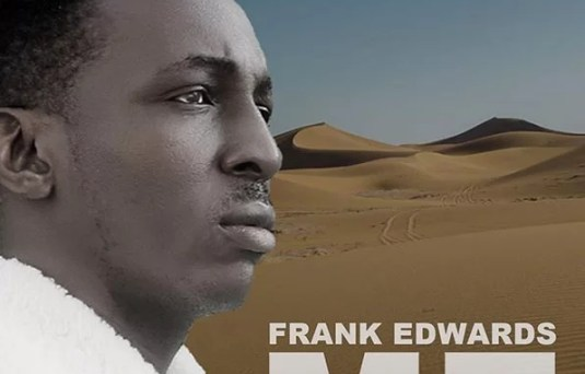 Download music: ME by Frank Edwards