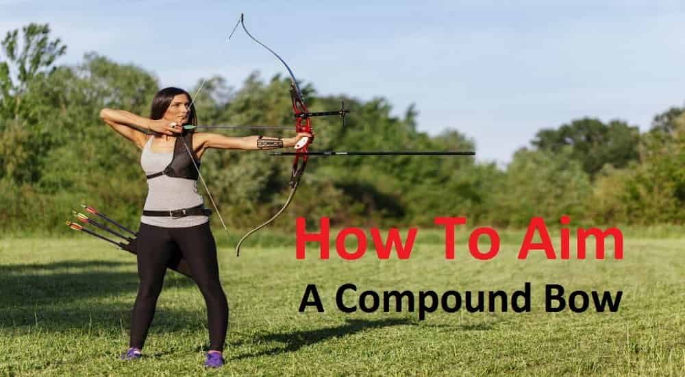 How-To-Aim-A-Compound-Bow