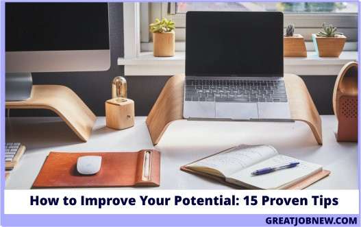 How to Improve Your Potential