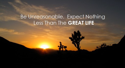 Image result for be unreasonable