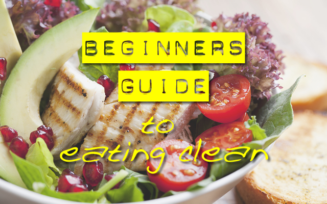 beginners-guide-to-eating-clean