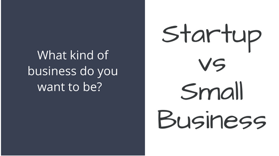 Startup v Small Biz blog photo