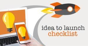 idea to launch checklist
