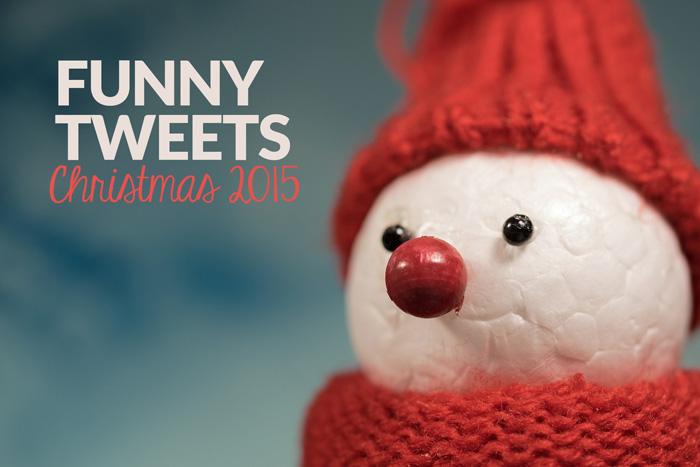 Funny Tweets - Christmas 2015 Edition