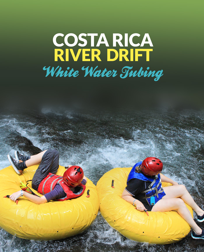 River Drift in Costa Rica - white water tubing near the Arenal volcano - a great family travel adventure!