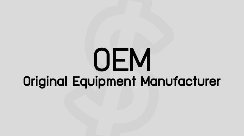 OEM คือ สินค้า OEM ย่อมาจาก Original Equipment Manufacturer คือ หมายถึง