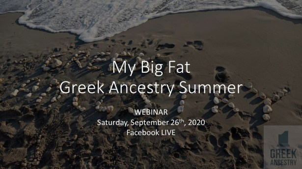 """My Big Fat Greek Ancestry Summer"" Webinar"