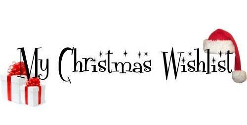 My Christmas Wish List.My Christmas Wish List Twelve Gifts For The Twelve Days Of