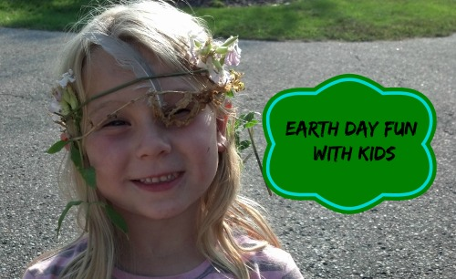 Earth Day Fun with Kids #EarthDay