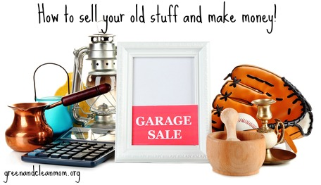 How to sell your old stuff and make money!