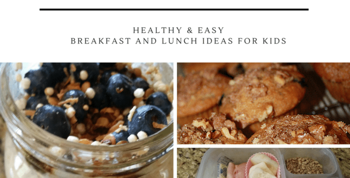 Healthy and Easy Back to School Breakfast and Lunch Ideas for Kids (mom too!)