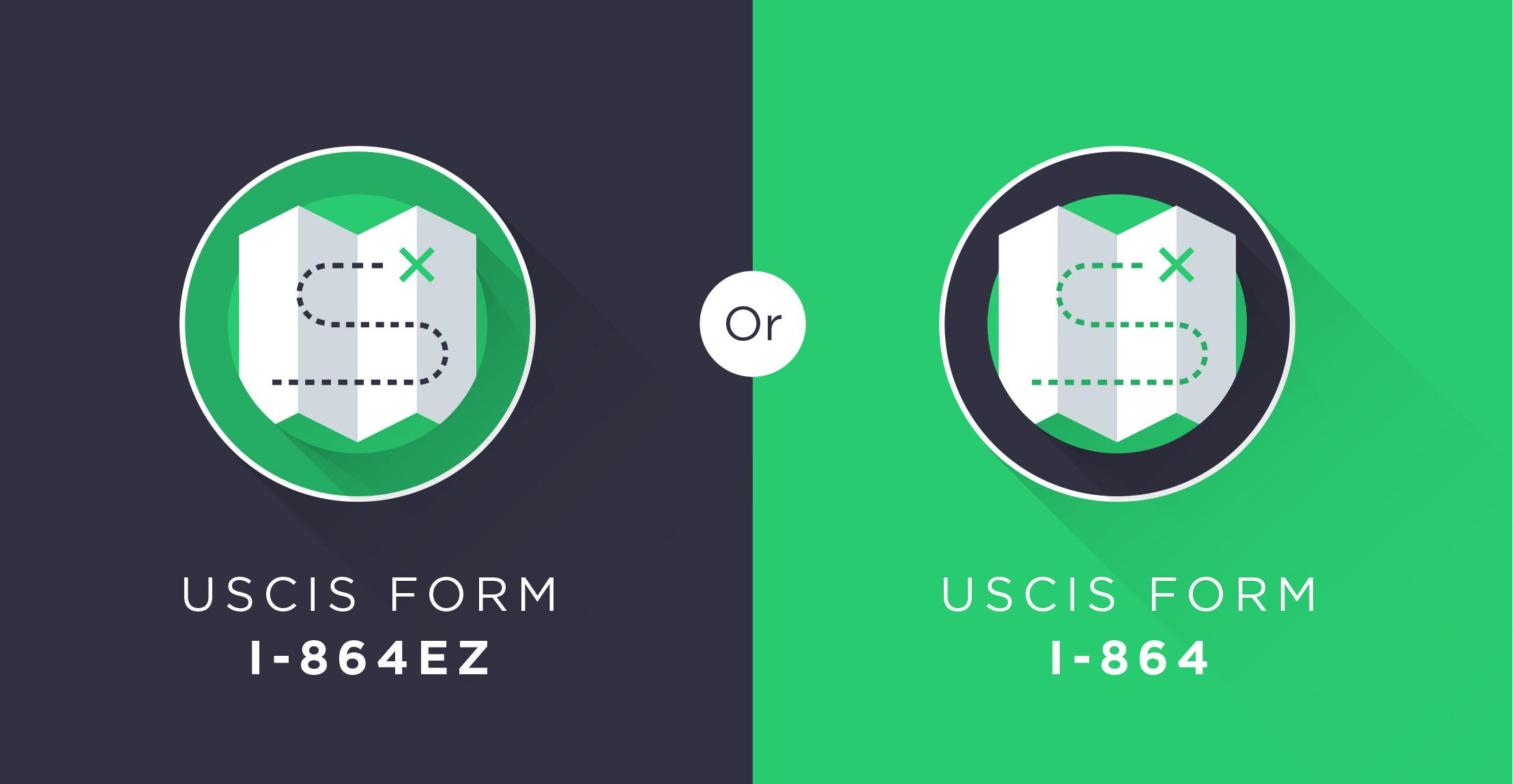 USCIS Form I-864EZ or USCIS Form I-864 Instructions