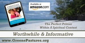 Christian Caregiving by Patti Greene