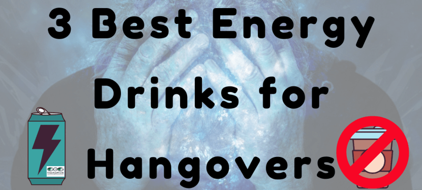 Best Energy Drinks for Hangovers