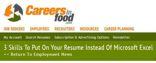 3 Skills to put on your Resume INSTEAD of Microsoft Excel- GreenEyedGuide on CareersInFood