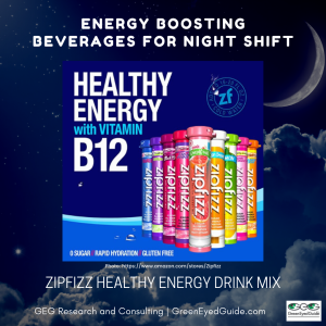 What should I drink on night shift - energy boosting beverage Zipfizz Energy Drink Mix