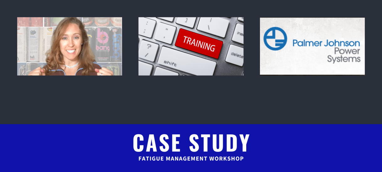 Case Study: Fatigue Mangement Workshop with PJ Power