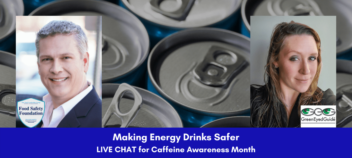 3 Ways to Make Energy Drinks Safer – Live Chat with Food Safety Foundation