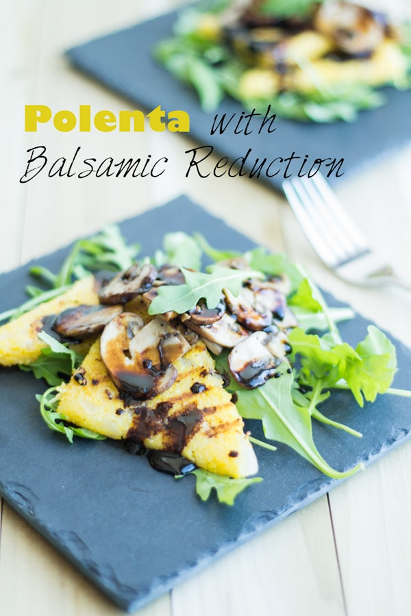 Polenta with Balsamic Reduction