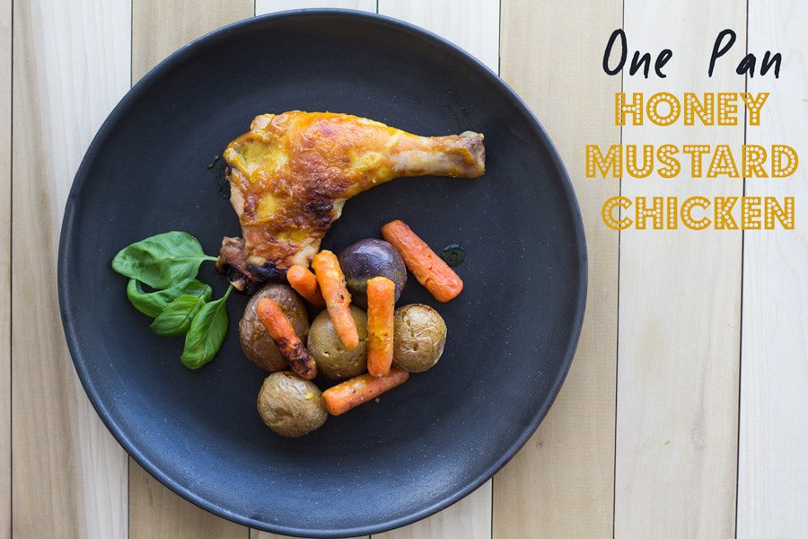 One Pan Honey Mustard Chicken