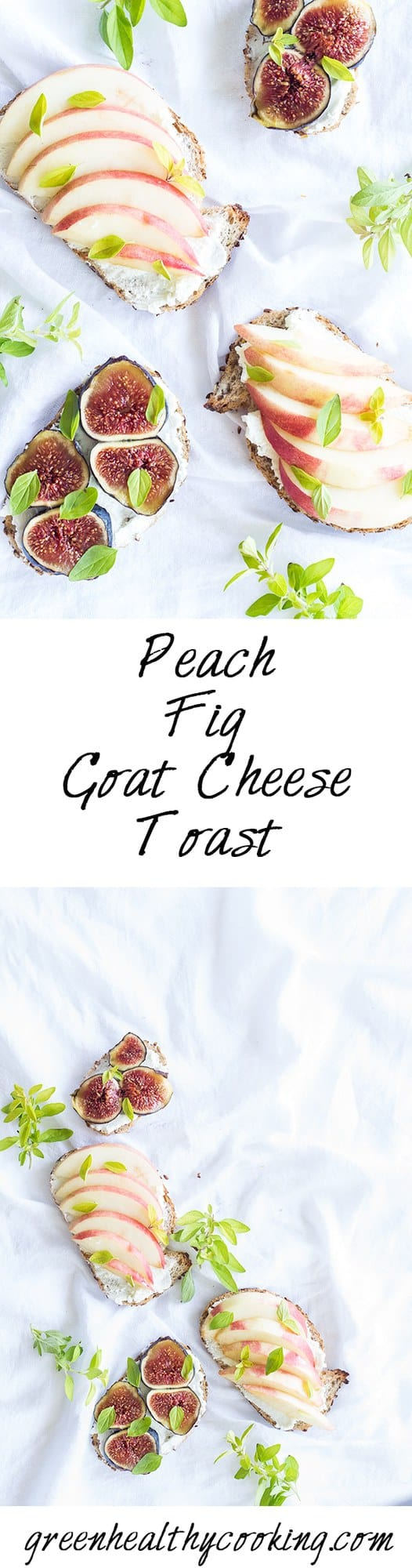 Collage of Peach Fig Goat Cheese Toast images with text overlay for Pinterest.