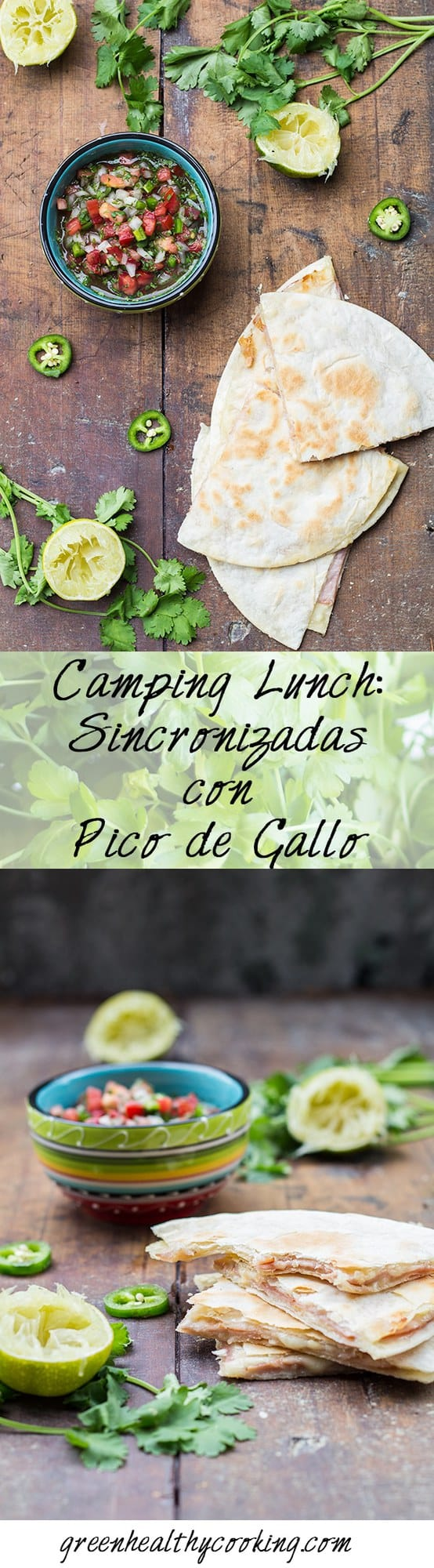 A delicious and nutritious full meal made in less than 20 minutes and that happens to be the best Camping Lunch: Sinconizadas con Pico de Gallo!