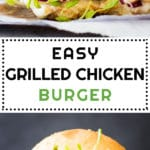 Collage of Easy Grilled Chicken Burger images with text overlay for Pinterest.