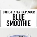 collage showing blue smoothie with text overlay for Pinterest