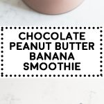 This Healthy Chocolate Peanut Butter Banana Smoothie will be the most delicious vegan smoothie you drank in a long time! Cacao powder, banana, peanut butter, hemp seeds, a little maple syrup and almond milk is all you need!