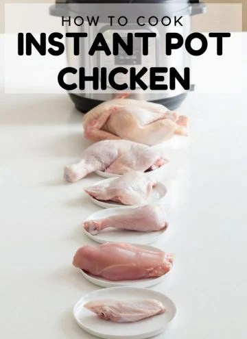 whole chicken and chicken parts in front of an instant pot with text overlay saying how to cook instant pot chicken