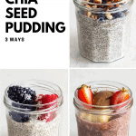 Chia Seed Pudding in 3 jars with text overlay Chocolate Chia Seed Pudding, Almond Milk Chia Seed Pudding and Coconut Milk Chia Seed Pudding.
