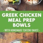 Mega delicious Greek Chicken Meal Prep Bowls using baked chicken breast, zucchini, bell pepper and a homemade authentic tzaziki sauce.