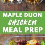 Maple Dijon Chicken Meal Prep Bowls Pin