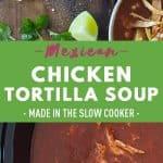 Crock Pot Chicken Tortilla Soup Pin