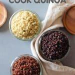 White quinoa, red quinoa, and black quinoa in jars with title How To Cook Quinoa