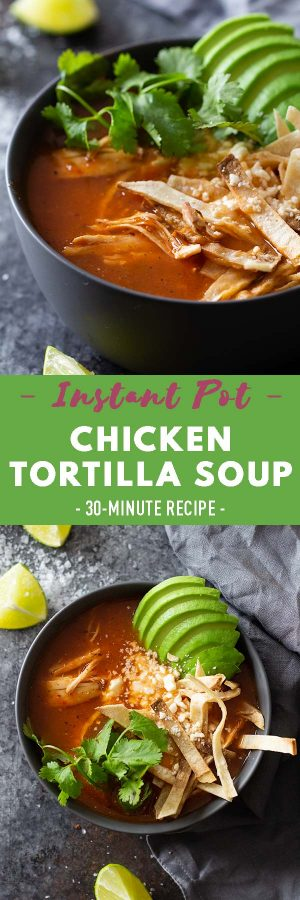Instan Pot Chicken Tortilla Soup Pin Collage