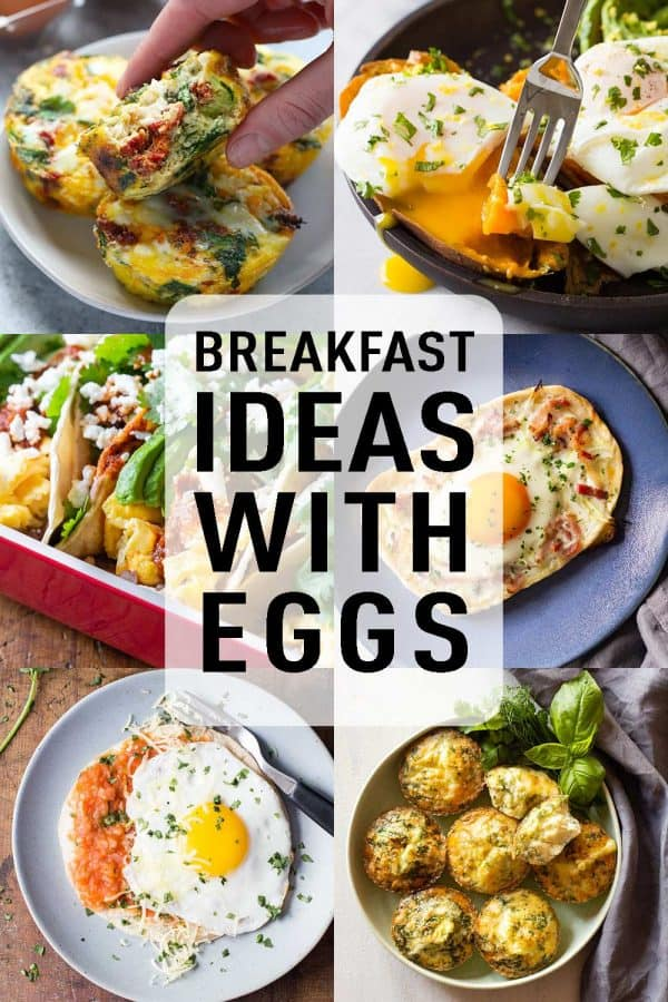 photo collage of 6 Breakfast Ideas With Eggs with text overlay