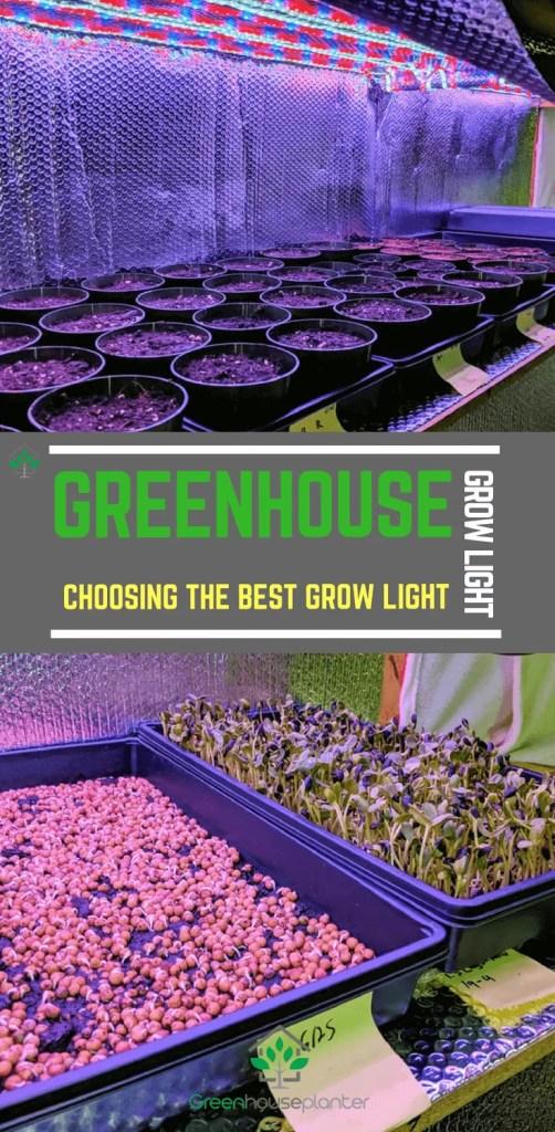 Greenhouse grow light, Choosing the best growligh