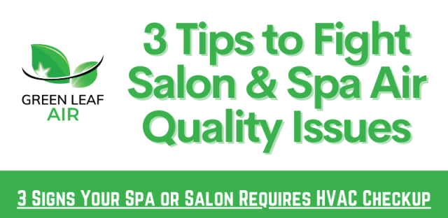 3 Tips to Fight Salon & Spa Air Quality Issues