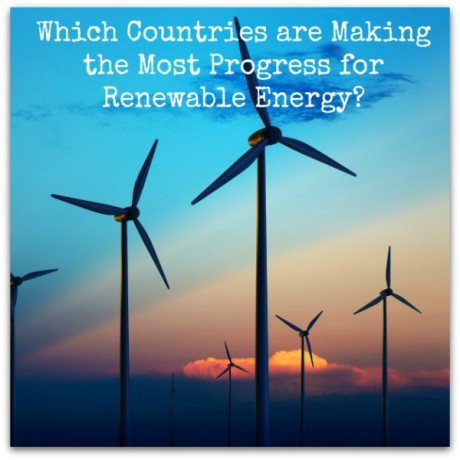 Which Countries are Making the Most Progress for Renewable Energy?