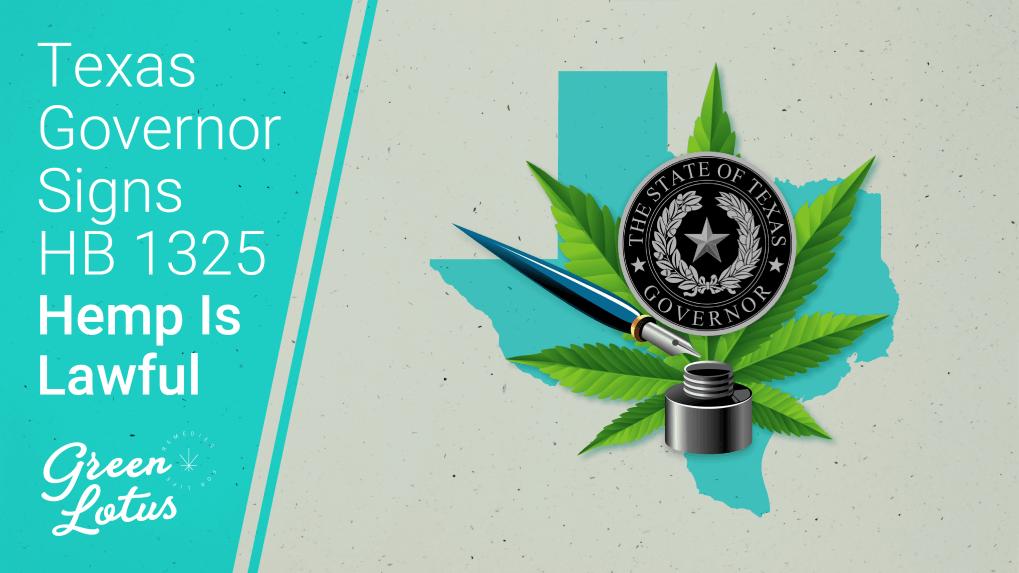 Texas HB1325 Signed Lawful Hemp