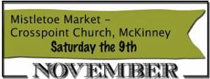 One More Craft Show – Mistletoe Market in McKinney