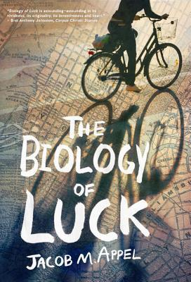 Review of The Biology of Luck by Jacob M. Appel