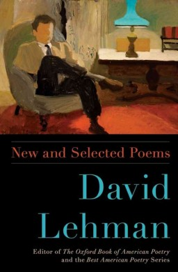 Review of New and Selected Poems by David Lehman