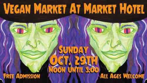 Vegan Market at Market Hotel!