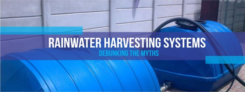 Rainwater harvesting systems Debunking the Myths