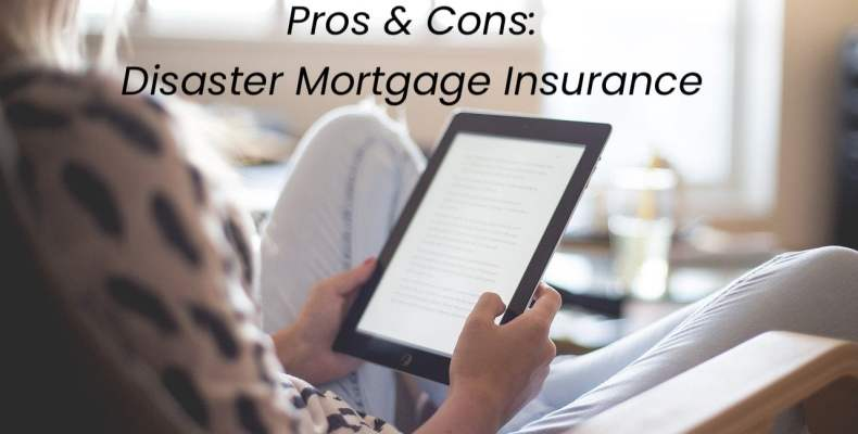 Woman Reading on Tablet - Disaster Mortgage Insurance Pros and Cons